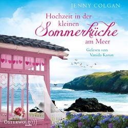 Hochzeit in der kleinen Sommerküche am Meer von Colgan,  Jenny, Hagemann,  Sonja, Karun,  Vanida