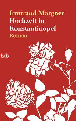 Hochzeit in Konstantinopel von Morgner,  Irmtraud