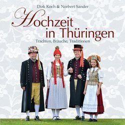 Hochzeit in Thüringen von Koch,  Dirk, Sander,  Norbert