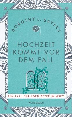 Hochzeit kommt vor dem Fall von Bayer,  Otto, Sayers,  Dorothy L.