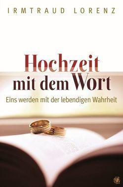 Hochzeit mit dem Wort von Lorenz,  Irmtraud