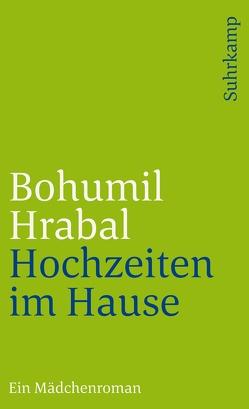 Hochzeiten im Hause von Hrabal,  Bohumil, Roth,  Susanna