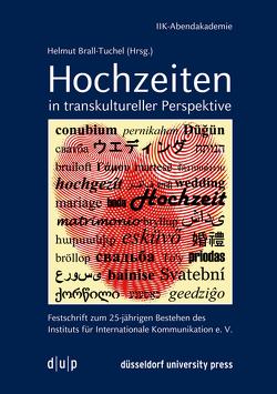 Hochzeiten in transkultureller Perspektive von Brall-Tuchel,  Helmut