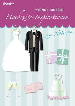 Hochzeits-Inspirationen zum Notieren von Joosten,  Yvonne