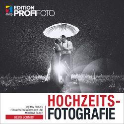 Hochzeitsfotografie von Schmidt,  Heiko