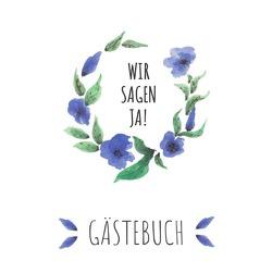 Hochzeitsgästebuch: Blumenkranz von GmbH,  epubli