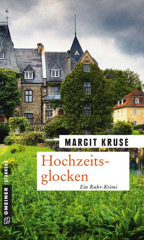 Hochzeitsglocken von Kruse,  Margit