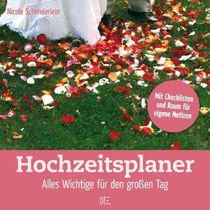 Hochzeitsplaner von Hack,  Kerstin, Schenderlein,  Nicole