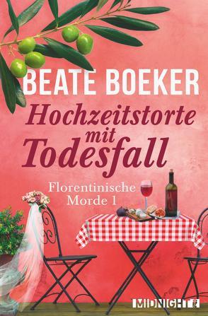 Hochzeitstorte mit Todesfall von Boeker,  Beate