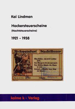 Hockersteuerscheine (Nachtsteuerscheine) 1921 – 1938 von Lindman,  Kai