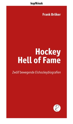 Hockey Hell of Fame von Bröker,  Frank