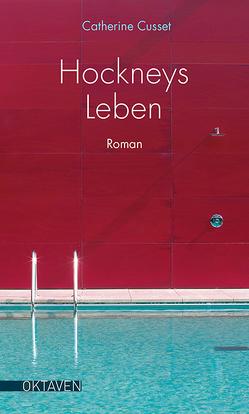 Hockneys Leben von Cusset,  Catherine, Ueberle-Pfaff,  Maja