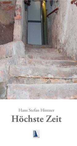 Höchste Zeit von Hintner,  Hans Stefan