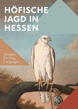 Höfische Jagd in Hessen
