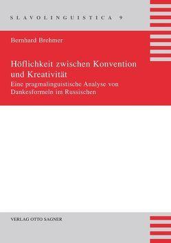 Höflichkeit zwischen Konvention und Kreativität von Brehmer,  Bernhard