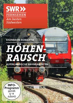 Höhenrausch – Alpenländische Bahnraritäten von ZYX Music GmbH & Co. KG