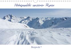 Höhepunkte unserer Alpen – Bergweh ® (Wandkalender 2021 DIN A4 quer) von Esser,  Barbara