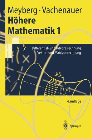 Höhere Mathematik von Meyberg,  Kurt, Vachenauer,  Peter