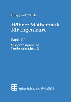 Höhere Mathematik für Ingenieure von Burg,  Klemens, Haf,  Herbert, Wille,  Friedrich