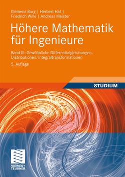 Höhere Mathematik für Ingenieure Band III von Burg,  Klemens, Haf,  Herbert, Meister,  Andreas, Wille,  Friedrich