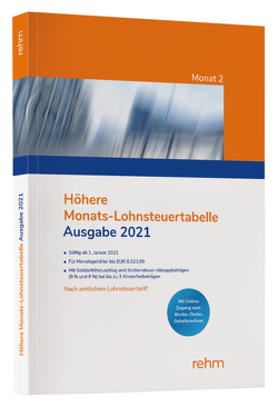 Höhere Monats-Lohnsteuertabelle 2021