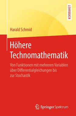 Höhere Technomathematik von Schmid,  Harald