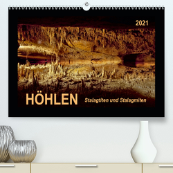 Höhlen, Stalaktiten und Stalagmiten (Premium, hochwertiger DIN A2 Wandkalender 2021, Kunstdruck in Hochglanz) von Roder,  Peter