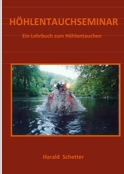 HÖHLENTAUCHSEMINAR von Schetter,  Harald