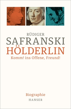 Hölderlin von Safranski,  Rüdiger