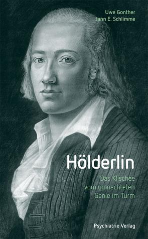 Hölderlin von Gonther,  Uwe, Schlimme,  Jann E.