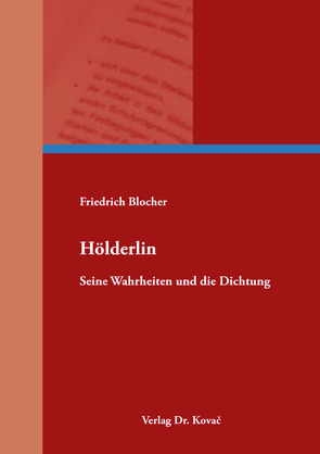 Hölderlin von Blocher,  Friedrich