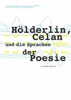 Hölderlin, Celan und die Sprachen der Poesie von Gfrereis,  Heike