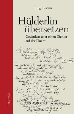 Hölderlin übersetzen von Reitani,  Luigi