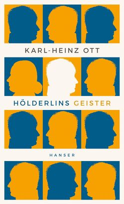 Hölderlins Geister von Ott,  Karl-Heinz