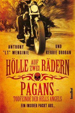 Hölle auf zwei Rädern von Droban,  Kerrie, Menginie,  Anthony, Rippe,  Olaf, Tepper,  Alan
