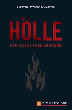 Hölle von Schmelzer,  Carsten