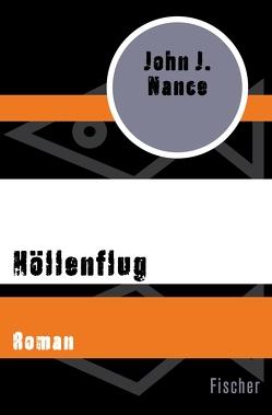Höllenflug von Dufner,  Karin, Nance,  John J.