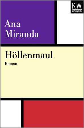 Höllenmaul von Koebel,  Inés, Miranda,  Ana