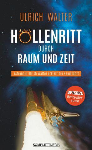 Höllenritt durch Raum und Zeit von Walter,  Ulrich