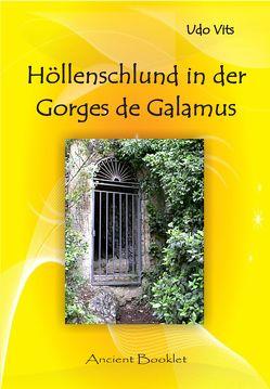 Höllenschlund in der Gorges de Galamus von Vits,  Udo