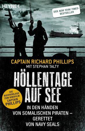 Höllentage auf See von Dürr,  Karlheinz, Juraschitz,  Norbert, Phillips,  Captain Richard, Talty,  Stephan