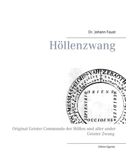 Höllenzwang von Edition Egersis, Faust,  Johann