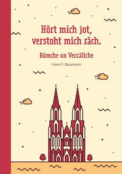 Hööt mich jod, verstoht mich räch von Baumann,  Hans F.