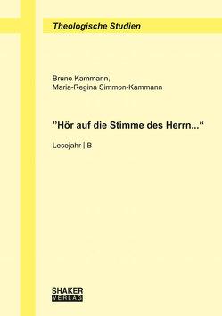 """""""Hör auf die Stimme des Herrn…"""" von Kammann,  Bruno, Simmon-Kammann,  Maria-Regina"""