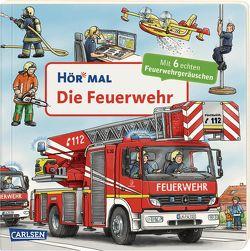 Hör mal (Soundbuch): Die Feuerwehr von Zimmer,  Christian