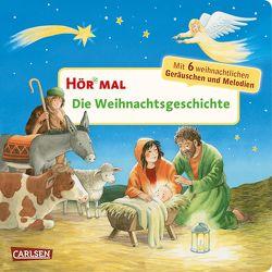 Hör mal: Die Weihnachtsgeschichte von Hofmann,  Julia, Scharff-Kniemeyer,  Marlis