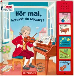 Hör mal, kennst du Mozart? von Coulmann,  Jennifer
