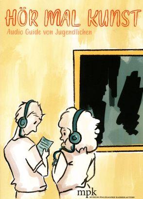 Hör mal Kunst von Buhlmann,  Britta E., Wilkin,  Sabrina
