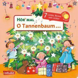 Hör mal: O Tannenbaum … von Cordes,  Miriam, Diverse