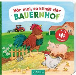 Hör mal, so klingt der Bauernhof von Böhm,  Anne, Kohl,  Martina